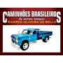 Caminhões Brasileiros De Outros Tempos Chevrolet C-60 Ed. 29