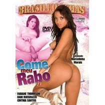 Dvd Come Meu Rabo (brasileirinhas)