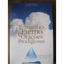 Livro: Evangelho Eterno E Orações Prodigiosas