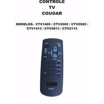 Controle Remoto Tv Cougar Ctv1405 Ctv2005 Ctv2905 Ctv1413