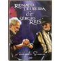 Dvd Renato Teixeira & Sérgio Reis - Amizade Sincera - Novo**