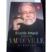 Livro - Ricardoo Amaral - Vaudeville Memórias