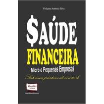 Livro - Saúde Financeira - Micro E Pequenas Empresas