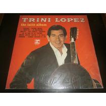 Lp Trini Lopez - The Latin Album, Disco Vinil, Ano 1973