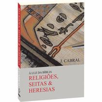 Religiões Seitas E Heresias
