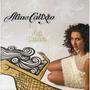 Cd Aline Calixto : Flor Morena 2011