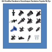 Kit Presilha Parabarro Parachoque Paralama Toyota - 96 Peças