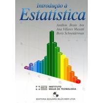 Livro Introdução A Estatística Amilton Braio Ara