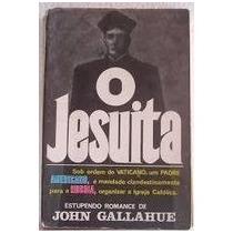 O Jesuita - John Gallahue