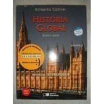 Historia Global Brasil & Geral - Volume Unico Ensino ...