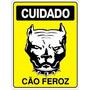 Placa Aviso Cuidado Cão Feroz Bravo