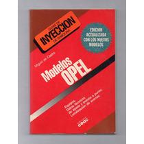 Livro - Opel Guias De Injeção De Gasolina - M. De Castro