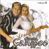 Cd Banda Calypso - Vol. 6 A Lua Me Traiu - Novo***