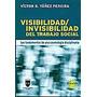 Visibilidad Invisibilidad Del Trabajo Social Fundamentos Cos