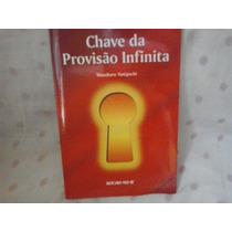 Livro-chave Da Provisão Infinita Seicho No Ie Filosofia