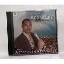 Cd De Pregação André Lira - A Chamada E A Promessa