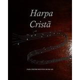 Harpa Cristã Instrumentos Em Dó Clave Sol Voz Tenor E Baixo