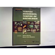 Tempos Modernos,tempos De Sociologia-2010