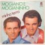 Lp Mogiano E Mogianinho (minha Terra) Hbs