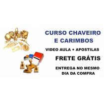 Curso De Chaveiro E Carimbos - Frete Grátis - Entrega Rápida