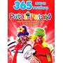 Livro 365 Lindas Histórias Patati Patatá