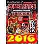 Bomba Patch 2016 Todas Serie, Frete 10 Reais