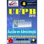 Apostila Digital Concurso Ufpb Auxiliar Administracao 2015
