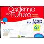 Caderno Do Futuro 4º Ano L. Portuguesa Do Professor