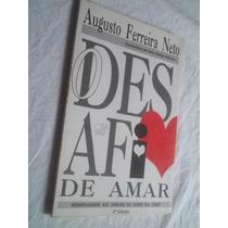 * Livro - O Desafio De Amar - Literatura Nacional