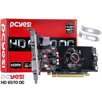 Placa Video Amd Radeon Hd 6570 Low P 2gb Ddr5 128-bits Pcyes