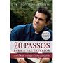 Livro 20 Passos Para A Paz Interior - Pe Reginaldo Manzotti
