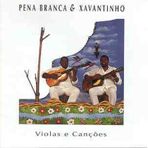 Cd Pena Branca & Xavantinho - Violas E Cancoes