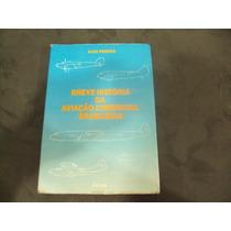 R/m - Livro Breve Historia Da Aviação Comercial Brasileira
