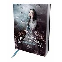 A Noiva Fantasma Livro Yangsze Choo