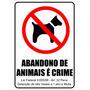 Placa Proibido Abandono De Animais Com Dupla Face