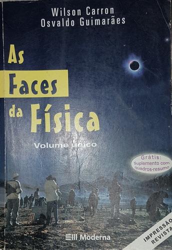 Livro Física Carron & Guimarães Vol. Único
