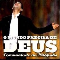 Cd - Comunidade De Nilópolis - O Mundo Precisa De Deus