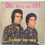Lp Del Rio E Del Rei (carro De Boi) Jbn