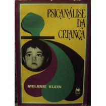 Livro Psicanálise Da Criança Melanie Klein Ed. Mestre Jou