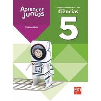 Aprender Juntos - Ciências - 5º Ano - 4ª Ed. 2013
