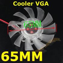 Cooler Fan 65mm Vga Placa Video Nvidia Amd Intel Ventoinha