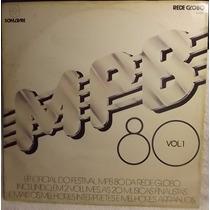 Lp / Vinil Mpb: Festival Mpb 80 - Vol.1 ( Coletânea ) - 1980