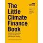 The Little Climate Finance Book / Charlie Parker