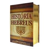 História Dos Hebreus Flávio Josefo Obra Completa Ed. Luxo