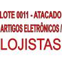 Lote De Produtos-atacado-0011-eletr�nicos E Inform�tica