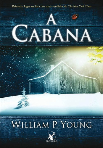 A Cabana - William P. Young Frete Gratis
