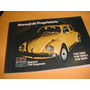 Manual Proprietario Vw Fusca 75 1975 1300 1500 1600 S