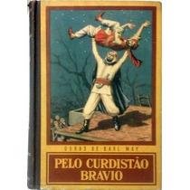 Pelo Curdistão Bravio - Volume 5 - Karl May - Frete Grátis