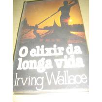 Livro Irving Wallace:o Elixir Da Longa Vida Círculo Do Livro