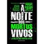 Livro - A Noite Dos Mortos Vivos